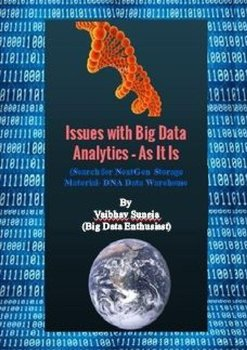 Issues with Big Data Analytics - As It Is - Suneja Vaibhav