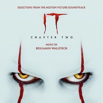 IT Chapter Two (Selections from the Motion Picture Soundtrack)-Wallfisch Benjamin