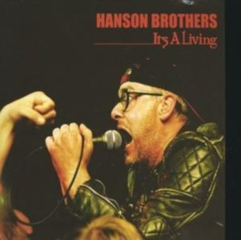 It's a Living-Hanson Brothers