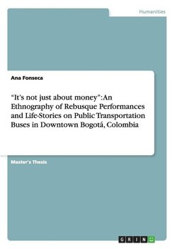 """It's not just about money"" - Fonseca Ana"