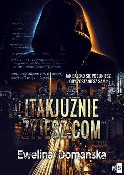 itakjuzniezyjesz.com-Domańska Ewelina