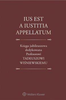 Ius est a iustitia appellatum-Pazdan Maksymilian, Ereciński Tadeusz, Tomalak Michał, Gudowski Jacek