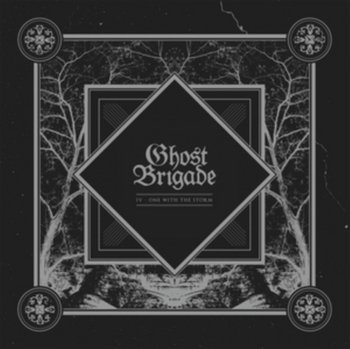 IV - One With The Storm - Ghost Brigade