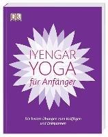 Iyengar-Yoga für Anfänger-Iyengar B. K. S.