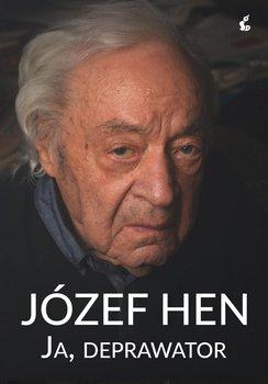 Ja, deprawator-Hen Józef