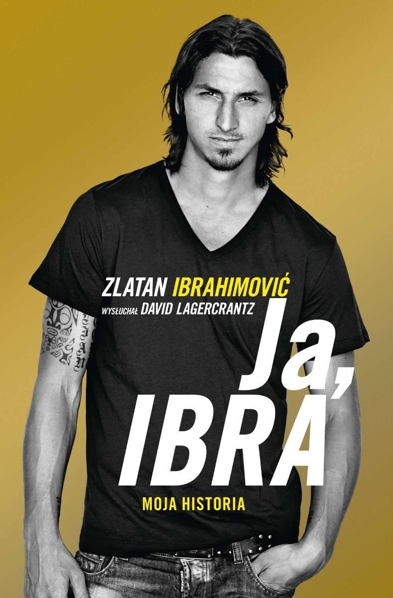 Ja, Ibra