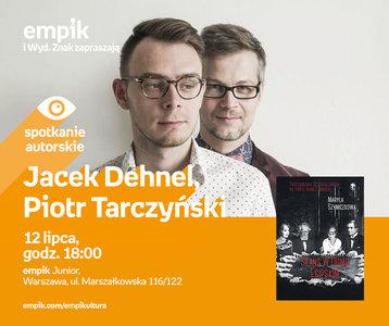 Jacek Dehnel, Piotr Tarczyński | Empik Junior