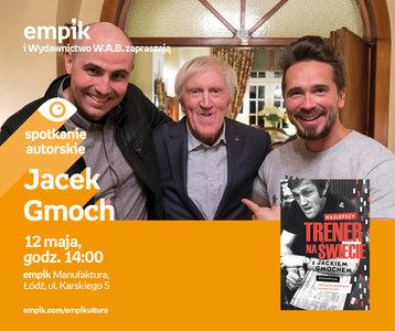 Jacek Gmoch | Empik Manufaktura