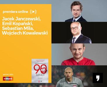 Jacek Janczewski, Emil Kopański, Sebastian Mila, Wojciech Kowalewski - PREMIERA ONLINE