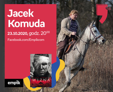 Jacek Komuda – Premiera   Wirtualne Targi Książki