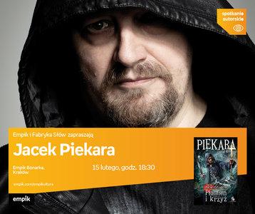 Jacek Piekara | Empik Bonarka