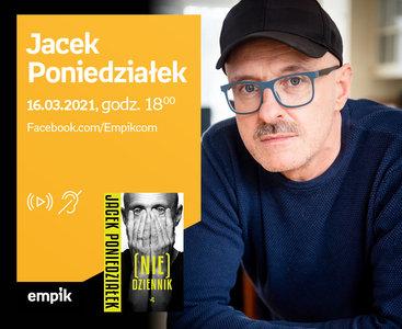 Jacek Poniedziałek – PREMIERA ONLINE
