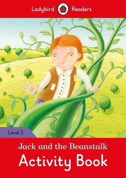 Jack and the Beanstalk. Activity Book. Ladybird Readers. Level 3 - Opracowanie zbiorowe
