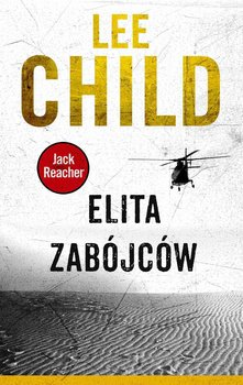 Jack Reacher. Tom 11. Elita zabójców - Child Lee