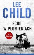 Jack Reacher. Tom 5. Echo w płomieniach-Child Lee