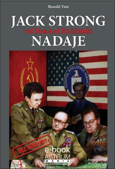 Jack Strong vel Ryszard Kukliński nadaje                      (ebook)