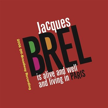 Jacques Brel Is Alive And Well And Living In Paris-Jacques Brel