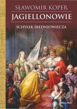 Jagiellonowie. Schyłek średniowiecza-Koper Sławomir