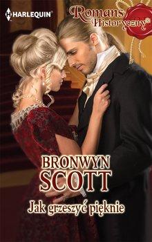 Jak grzeszyć pięknie-Scott Bronwyn