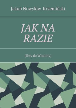 Jak na razie-Nowykiw-Krzeminski Jakub Zdzisław