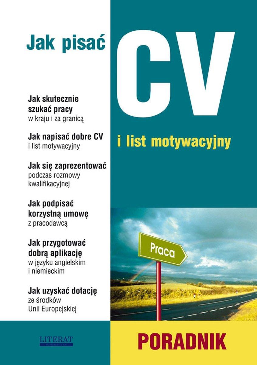 Jak Pisać CV I List Motywacyjny Poradnik Sądowska Sylwia