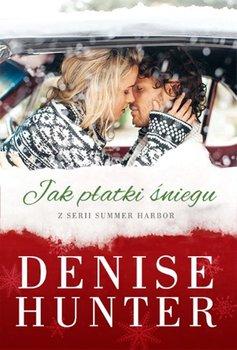 Jak płatki śniegu-Hunter Denise