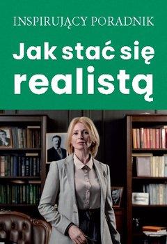 Jak stać się realistą-Moszczynski Andrzej