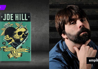 Jak straszy nas Joe Hill?