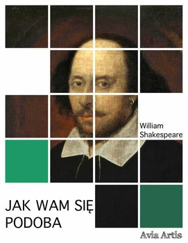 Jak wam się podoba - Shakespeare William