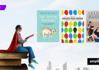 Jak wykorzystać wakacyjne dni, żeby zmienić swoje życie? Te książki Ci w tym pomogą!