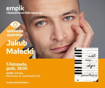 Jakub Małecki | Empik Arkadia