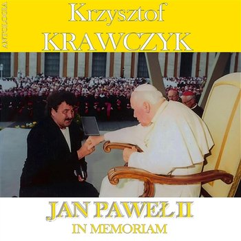 Barka (Z Cytatem Wokalnym Jana Pawła II)-Krzysztof Krawczyk