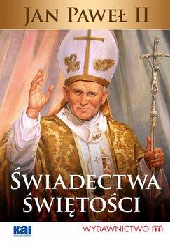 Jan Paweł II. Świadectwa świętości                      (ebook)