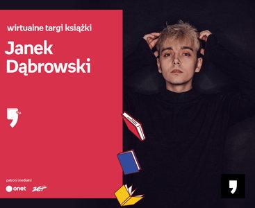 Janek Dąbrowski – SPOTKANIE | Wirtualne Targi Książki.  #SIECZYTA