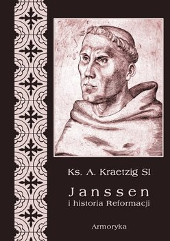Janssen i historia Reformacji-Kraetzig A.