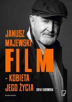 Janusz Majewski. Film kobieta jego życia                      (ebook)