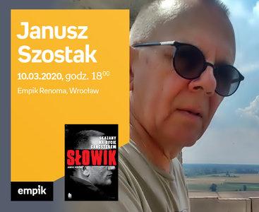 Janusz Szostak | Empik Renoma