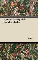 Japanese Painting of the Kamakura Period-Anon