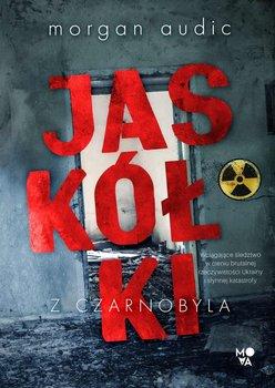 Jaskółki z Czarnobyla-Audic Morgan