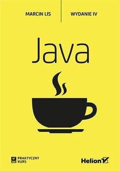 Java. Praktyczny kurs. Wydanie IV-Lis Marcin