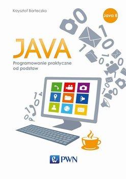 JAVA. Programowanie praktyczne od podstaw                      (ebook)