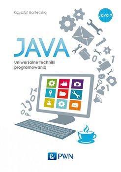 Java. Uniwersalne techniki programowania-Barteczko Krzysztof