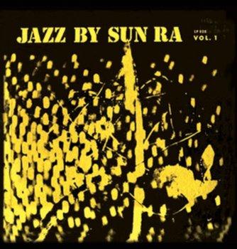 Jazz By Sun Ra. Volume 1-Sun Ra And His Arkestra