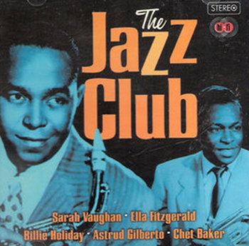 Jazz Club-Coltrane John, Davis Miles, Fitzgerald Ella, Monk Thelonious, Mingus Charles, Gilberto Astrud, Gillespie Dizzy, Baker Chet, Vaughan Sarah