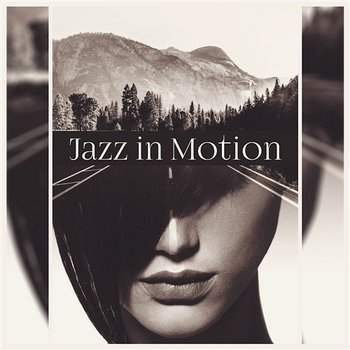 Jazz in Motion - Modern Jazz Relax Group