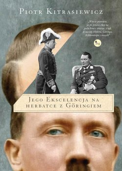 Jego ekscelencja na herbatce z Goringiem                      (ebook)