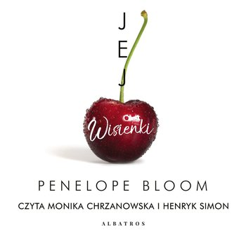 Jej wisienki - Bloom Penelope
