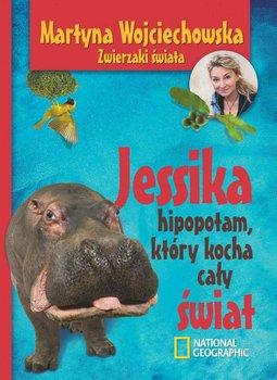 Jessika. Hipopotam, który kocha cały świat                      (ebook)