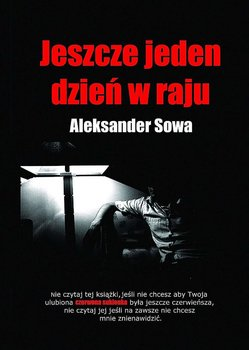Jeszcze jeden dzień w raju-Sowa Aleksander