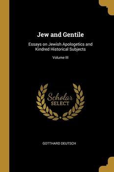 Jew and Gentile-Deutsch Gotthard